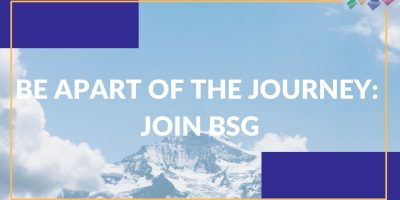 BE APART OF THE JOURNEY JOIN BSG