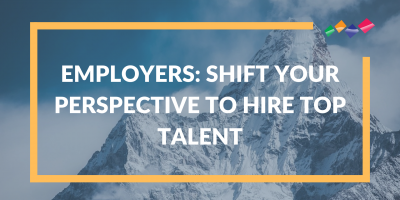 Talent Market Employers Shift Perspective